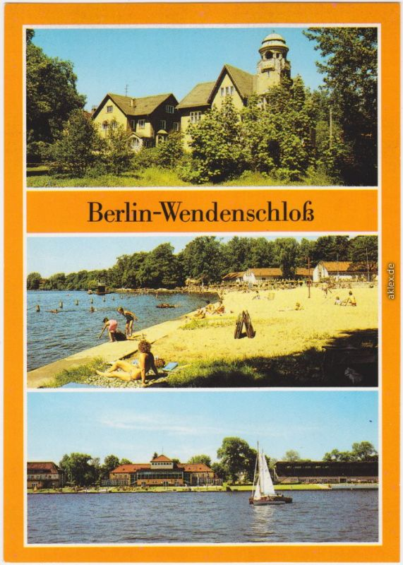 Ansichtskarte  Grünau Berlin 3 Bild: Wendenschloß, Regattastrecke Grünau 1988