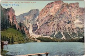 Prags Braies Maler am Wildsee - Hotel Südtirol Ansichtskarte 1913