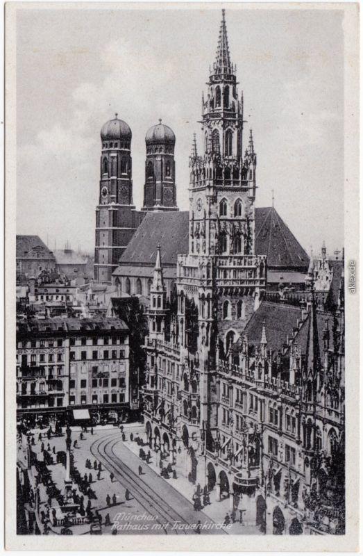 Ansichtskarte München Rathaus mit Frauenkirche 1934