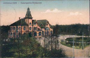 Ansichtskarten Oberhausen Kaisergarten Restaurant 1912