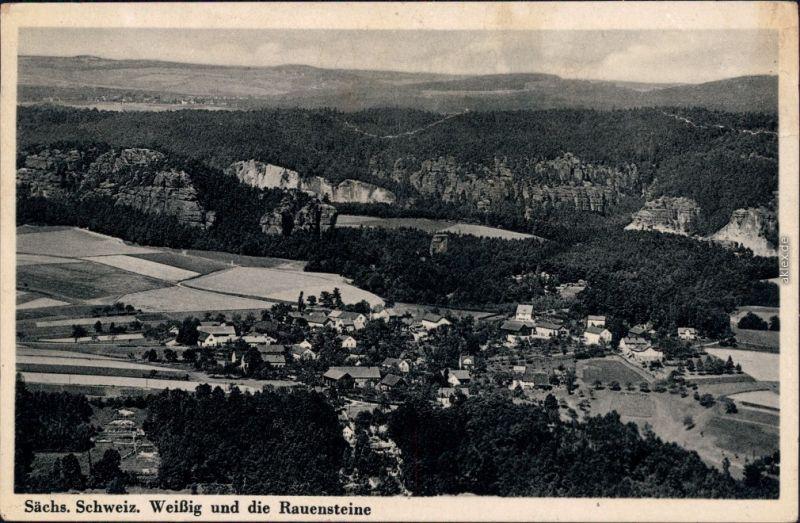Weißig-Struppen (Sächsische Schweiz) Panoramablick zum Rauenstein 1934