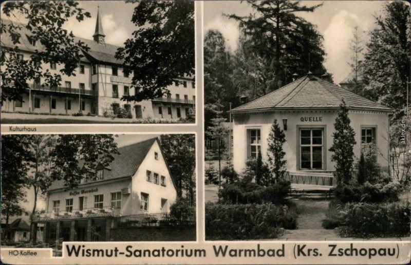 Warmbad-Wolkenstein Wismut-Sanatorium - Kulturhaus, HO-Kaffee, Quelle 1959