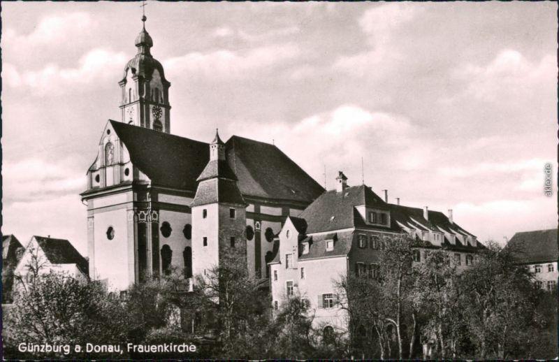 Ansichtskarte Günzburg Frauenkirche 1964