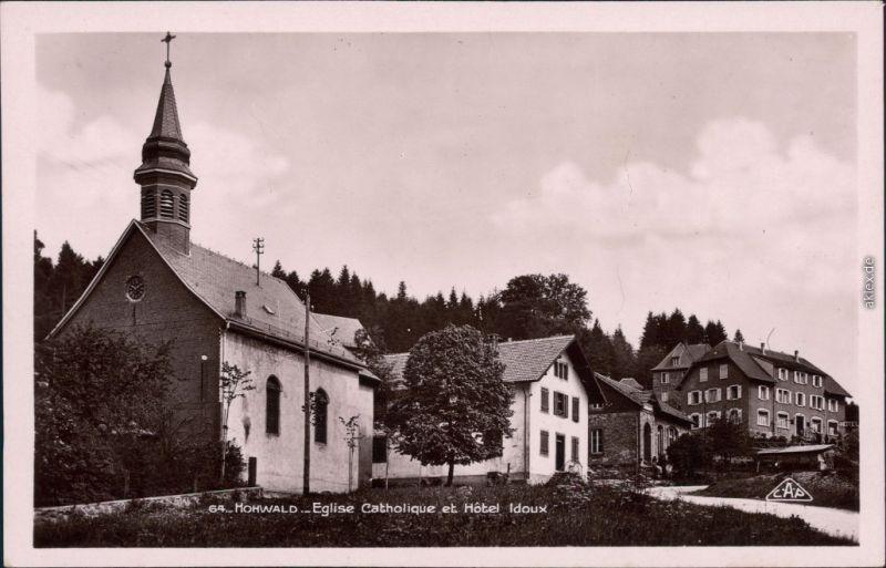 Ansichtskarte Le Hohwald Eglise Catholique et Hôtel Idoux 1934