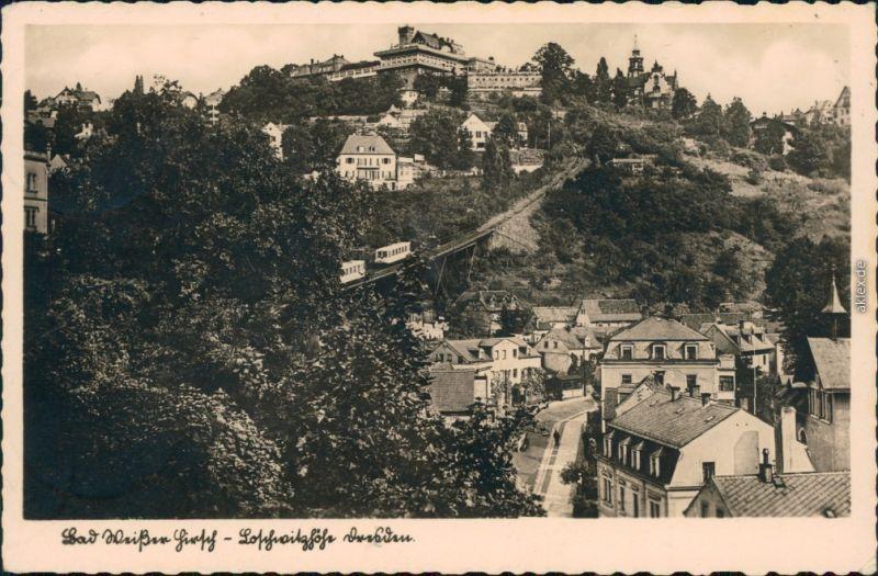Ansichtskarte Loschwitz-Dresden Louisenhof mit Standseilbahn 1941