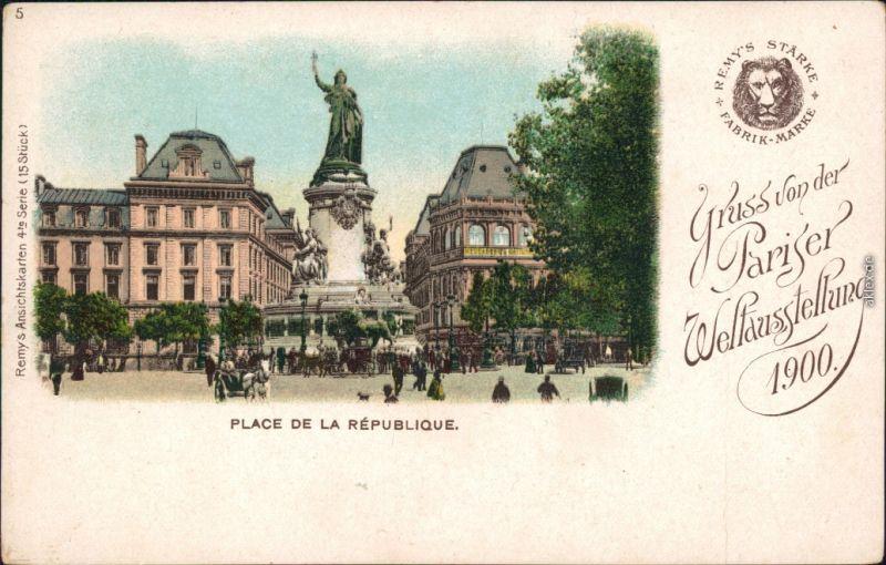 Paris Pariser Weltausstellung Exposition Place de la Republique 1900