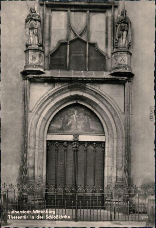 Lutherstadt Wittenberg Evangelische Schloßkirche - Thesentür 1961