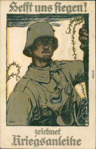 Helft uns Siegen! zeichnet Kriegsanleihe, Soldat Künstlerkarte 1917