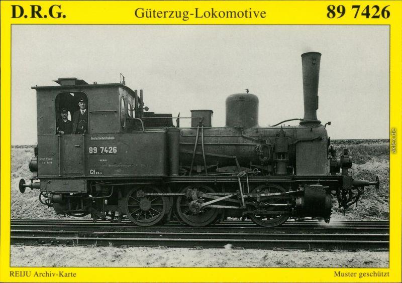 Ansichtskarte  D.R.G. Güterzug-Tenderlokomotive 89 7426 1902/1995