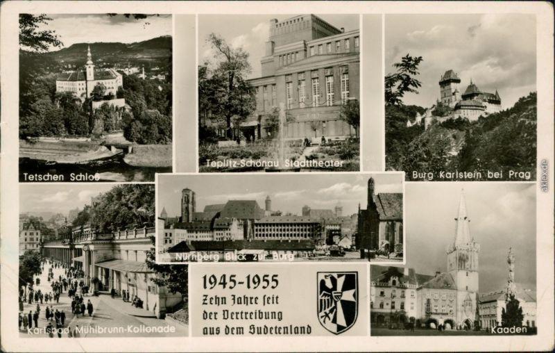 Kaaden Kadaň Karlsbad, Kaaden Teplitz - Zehn Jahre Vertreibung 1955
