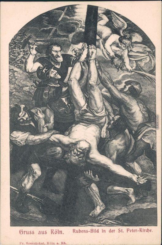 Ansichtskarte Köln Coellen | Cöln Rubens-Bild in der St. Peter Kirche 1913