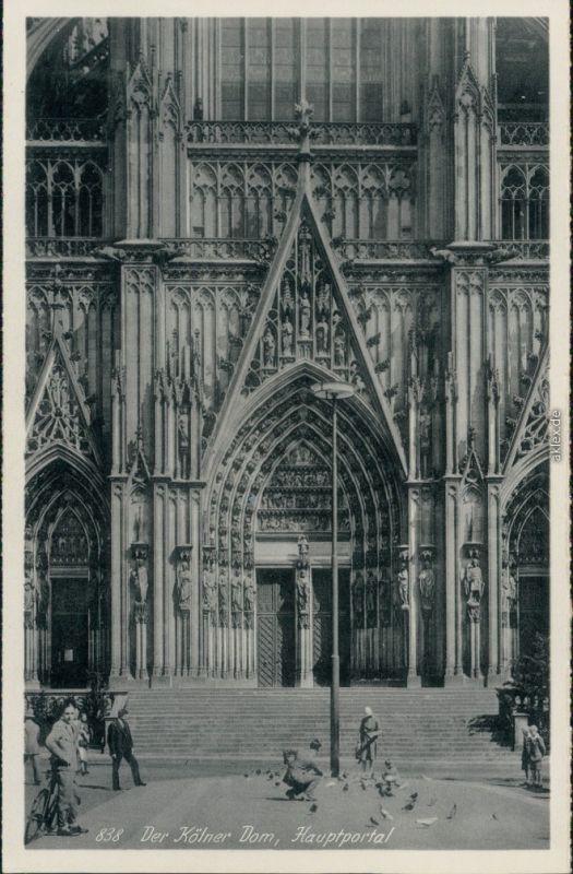 Ansichtskarte Köln Kölner Dom - Hauptportal 1925