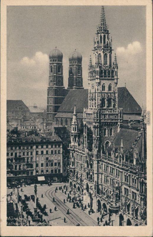 Ansichtskarte München Rathaus mit Frauenkirche 1932
