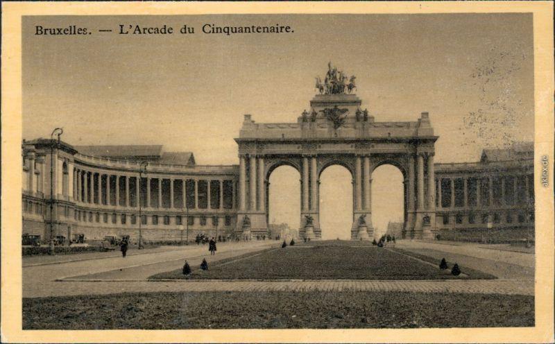 Ansichtskarte Brüssel Bruxelles L Arcade du Cinquantenaire 1932