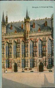 Ansichtskarte Brügge Brugge | Bruges Hotel de Ville/Stadthotel 1917