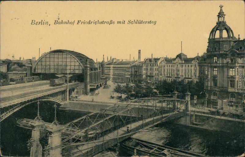 Ansichtskarte Mitte-Berlin Bahnhof Friedrichstraße mit Schlütersteg 1915