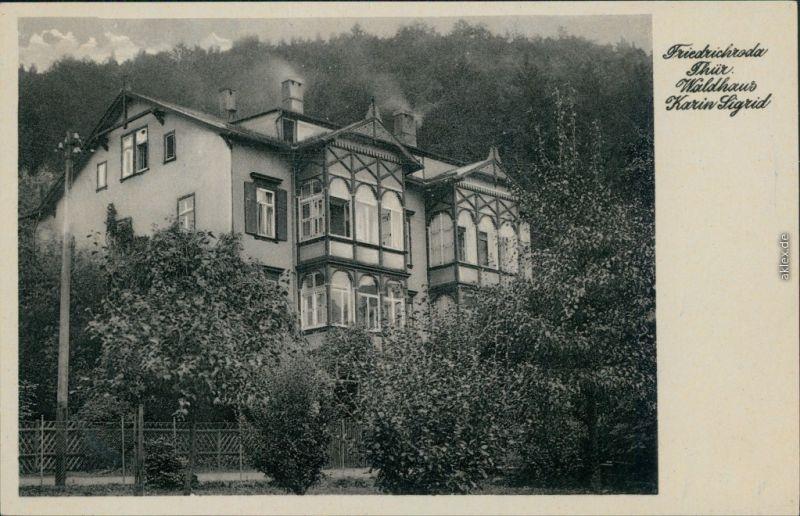 Ansichtskarte Friedrichroda Waldhaus Karin Sigrid 1955
