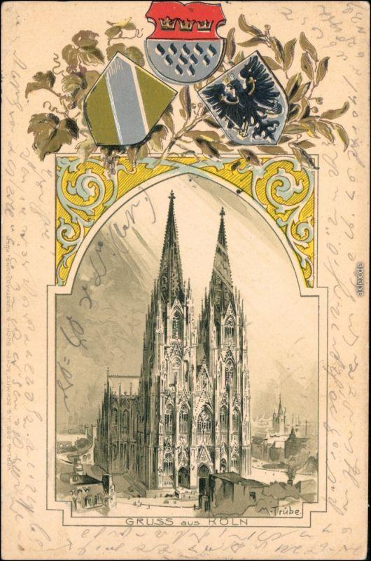 Ansichtskarte Köln Kölner Dom 1902 Prägekarte Heraldik
