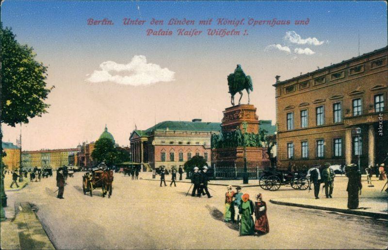 Mitte-Berlin Unter den Linden mit Königl. Oper und Palais Kaiser Wilhelm 1915