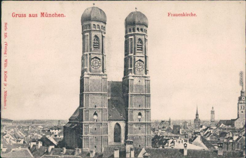 Ansichtskarte München Frauenkirche 1908