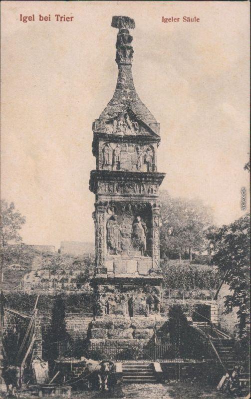 Ansichtskarte Igel (Mosel) Igeler Säule 1914