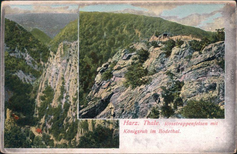 Ansichtskarte Thale (Harz) Roßtrappfelsen mit Königsruh im Bodethal 1908