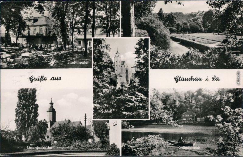 Glauchau Stadttheater, Georgenkirche, Rosarium, Gründelteich 1959