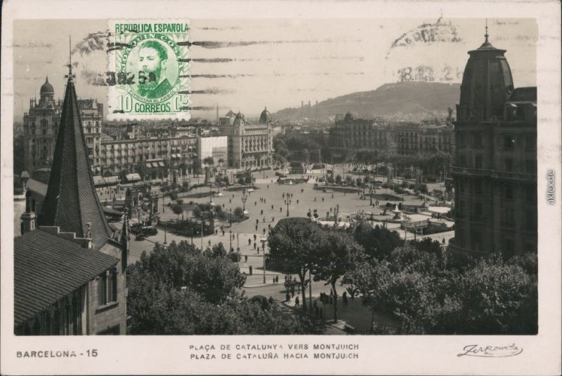 Ansichtskarte Barcelona Placa de Catalunya vers Montjuich 1932