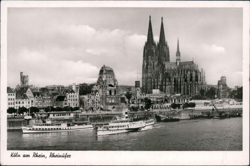 Ansichtskarte Köln Rheinufer, Dom, Dampfer 1952