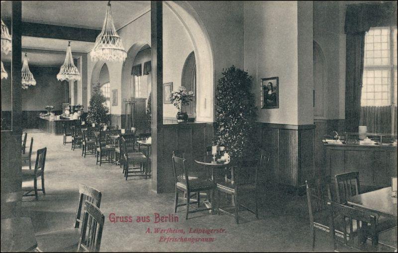 Ansichtskarte Mitte-Berlin Wertheim Leipziger Straße - Erfrischungsraum 1906