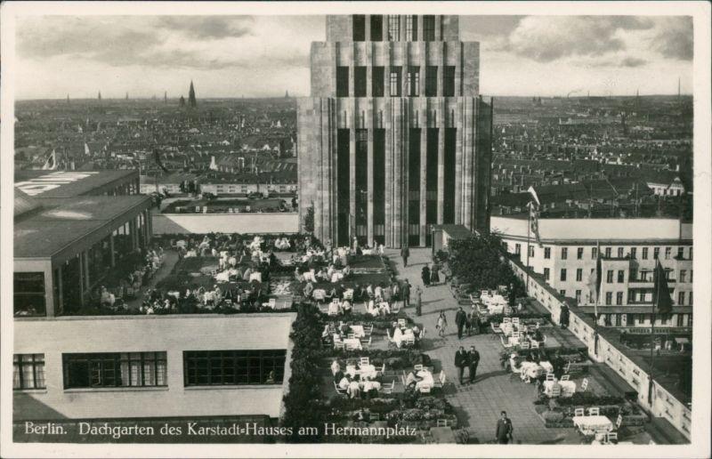 Neukölln-Berlin  1912 Rixdorf Karstadt-Kaufhaus Hermannplatz - Dachgarten 1932