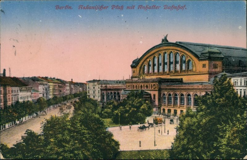 Ansichtskarte Kreuzberg-Berlin Askansicher Platz - Anhalter Bahnhof 1920