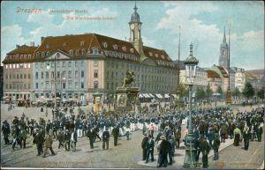 Innere Neustadt-Dresden Neustädter Markt - Die Wacht kommt 1913