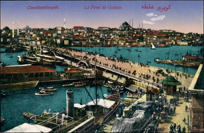 Istanbul Konstantinopel | Constantinople Dampfer Le Pont Galata 1915