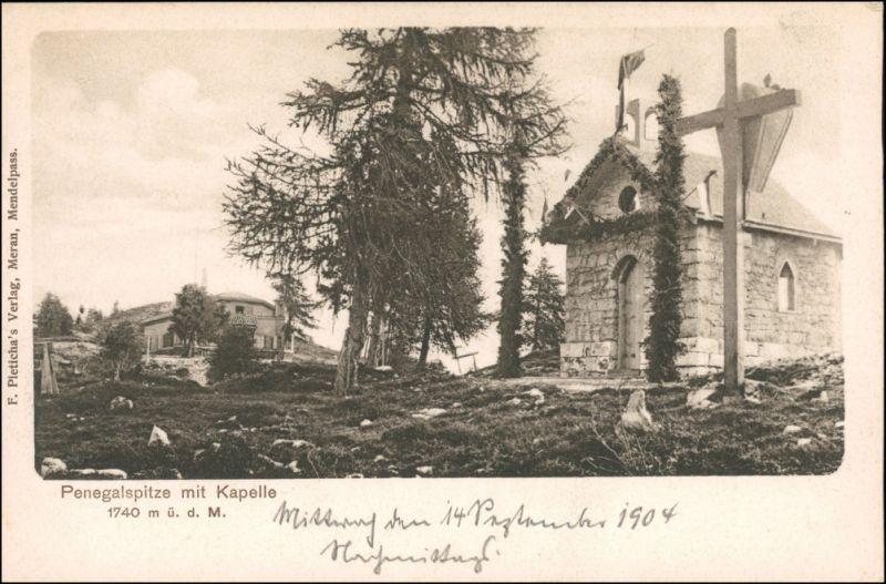 Cartoline Kaltern Penegalspitze mit Kapelle b Meran Merano 1904