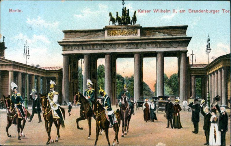 Ansichtskarte Mitte-Berlin Kaiser Wilhelm vor dem Brandenburger Tor 1908