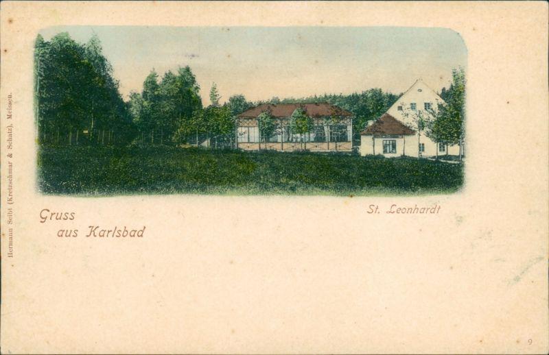 Postcard Karlsbad Karlovy Vary Gaststätte St. Leonhardt 1904
