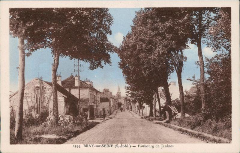 CPA Bray-sur-Seine Straße Faubourg de Jaules 1922