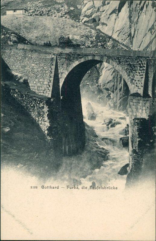 Ansichtskarte Andermatt Gotthard-Furka, die Teufelsbrücke 1900