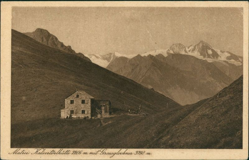 Kals am Großglockner Kals-Matreier-Törl-Haus mit Großklockner 1926