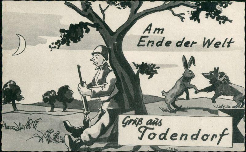 Ansichtskarte  Militär Scherzkarten - Am Ende der Welt - Todendorf 1924