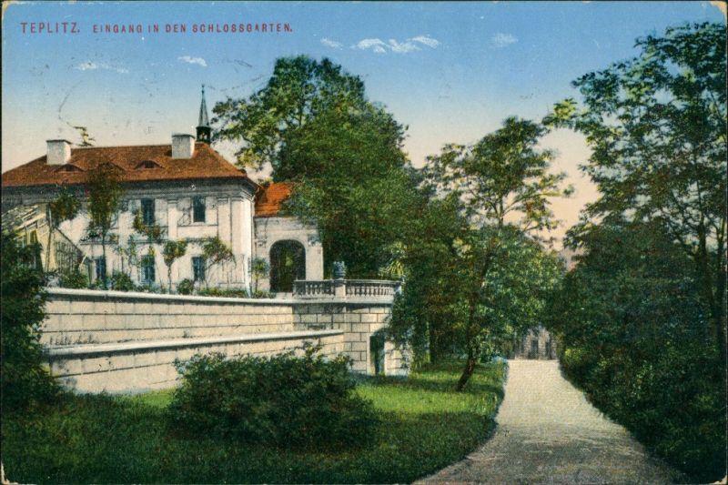 Postcard Teplitz-Schönau Teplice Eingang in den Schlossgarten 1913