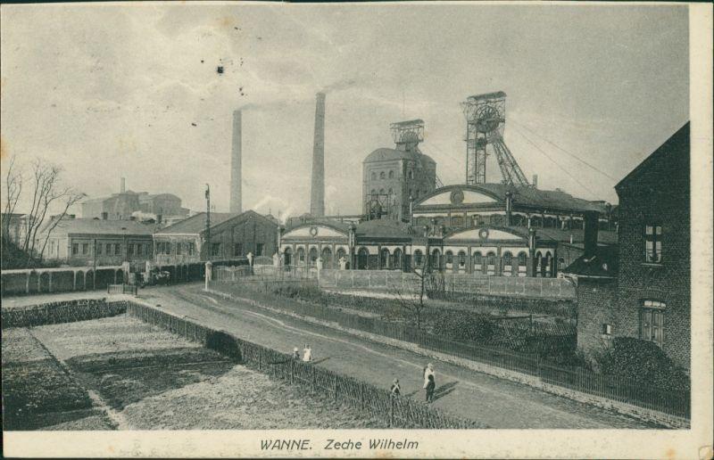 Ansichtskarte Wanne-Eickel-Herne Zeche Wilhelm Bergbau 1916