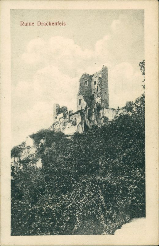 Ansichtskarte Königswinter Ruine Drachenfels 1911