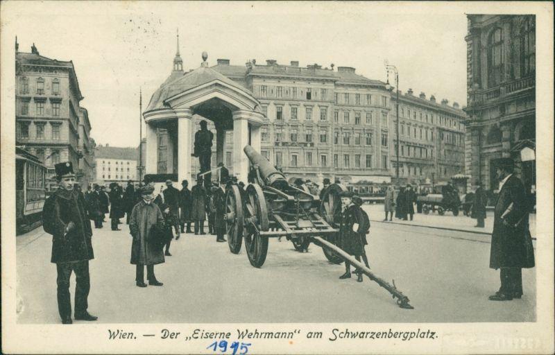 Wien Geschütz vor dem eisernen Wehrmann Schwarzenbergplatz 1915
