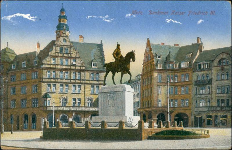 CPA Metz Platz Kaiser Wilhelm Denkmal 1915