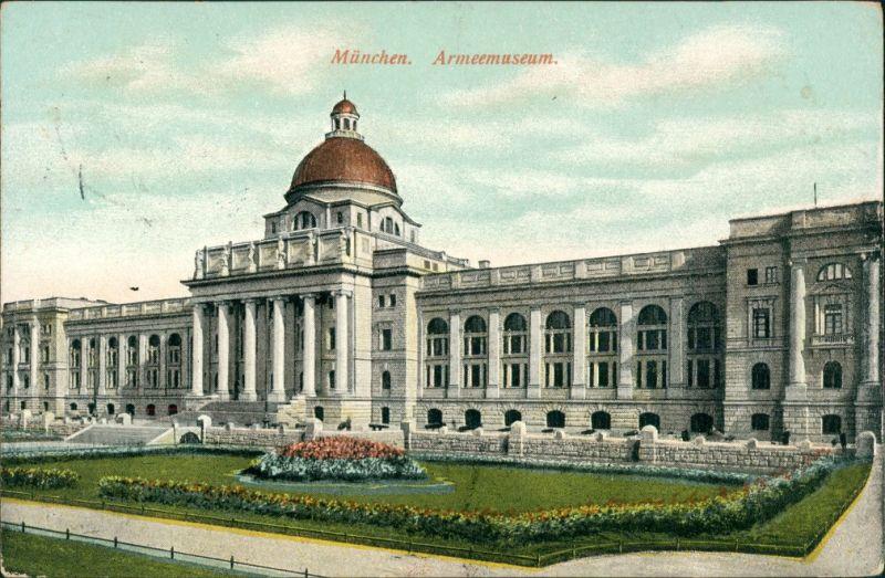Ansichtskarte München Armeemuseum 1913