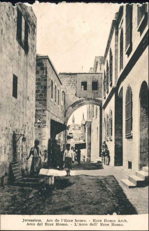 Jerusalem Jeruschalajim (רושלים) Arc de l'Ecce homo. - Ecce Homo Arch 1918