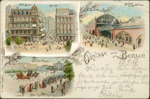 Ansichtskarte Mitte-Berlin 3 Bild Litho: Pariser Platz, Bahnhof, Kranzler 1899