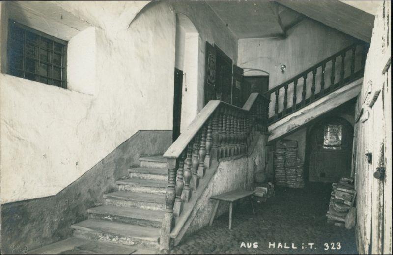 Ansichtskarte Hall in Tirol Solbad Hall Haus - Treppenaufgang - Fotokarte 1909 0